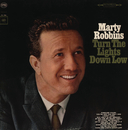 Turn The Lights Down Low/Marty Robbins
