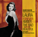 Classic Film Scores: Laura/Forever Amber/The Bad and the Beautiful/David Raksin