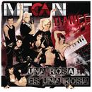 Una Rosa Es Una Rosa/Mecandance