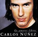 Os Amores Libres/Carlos Nuñez