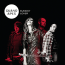 Sunday Lover/Guano Apes