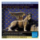 Musik für San Marco in Venedig/Music For San Marco In Venice/Thomas Hengelbrock