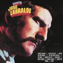Herencia: Canta Jose Larralde/Jose Larralde