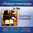 In Me [Performance Tracks]/Casting Crowns
