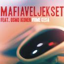 Viime kesä feat.Osmo Ikonen/Mafiaveljekset