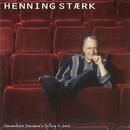 Somewhere Someone's Falling In Love/Henning Stærk