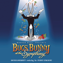 Bugs Bunny At The Symphony/George Daugherty