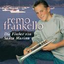 Die Fischer von Santa Marina/Remo Frankello