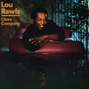 Close Company/Lou Rawls