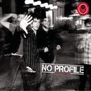 High Society/No Profile