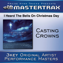 I Heard The Bells On Christmas Day [Performance Tracks]/Casting Crowns