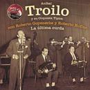 La Última Curda/Anibal Troilo
