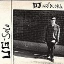 UG Solo/DJ Kridlokk