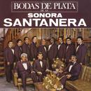 Bodas De Plata De La Sonora Santanera/La Sonora Santanera