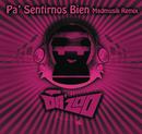 Pa' Sentirnos Bien (Madmusik Remix)/Da' Zoo