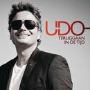 Teruggaan In De Tijd/Udo