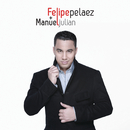 Mas Que Palabras/Felipe Peláez & Manuel Julián