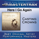 Here I Go Again [Performance Tracks]/Casting Crowns