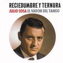 Reciedumbre Y Ternura/Julio Sosa