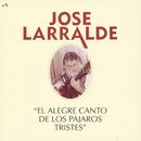Herencia: El Alegre Canto De Los Pajaros/Jose Larralde