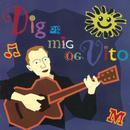 Dig Og Mig Og Vito/Morten Remar