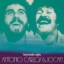 Louvado Seja/Antonio Carlos & Jocafi
