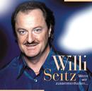 Wenn wir zusammenhalten..../Willi Seitz