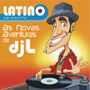 Latino: As aventuras do DJ L/Latino