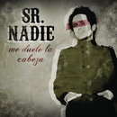 Me Duele La Cabeza/Sr. Nadie