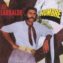 Herencia: Hombre/Jose Larralde