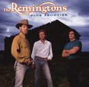 Blue Frontier/The Remingtons