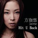 Hit U Back/Jaime Fong