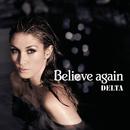 Believe Again (Ron Van Den Beuken Remix)/Delta Goodrem