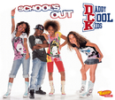 School's Out/Daddy Cool Kids