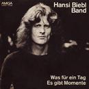 Es gibt Momente/Hansi Biebl