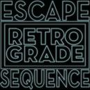 Escape Sequence/Retro/Grade