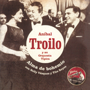 Alma De Bohemio/Anibal Troilo