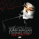 Not the One feat.Juan Magan,Barbara Muñoz/Luis Lopez