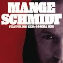 Gömma mig (feat. Ken Ring)/Mange Schmidt