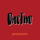 Greatest/One Two