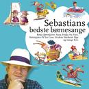 Sebastians Bedste Børnesange/Sebastian