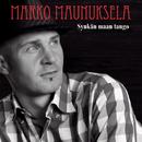 Synkän maan tango/Marko Maunuksela