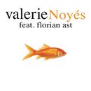 Noyés feat.Florian Ast/Valerie