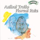 Solo Tango: Anibal Troilo - Floreal Ruiz/Anibal Troilo