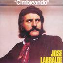 Cimbreando/Jose Larralde