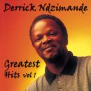 Greatest Hit's Vol. 1/Derrick Ndzimande