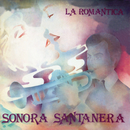 La Romántica Sonora Santanera/La Sonora Santanera