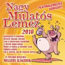 Nagy Mulatós Lemez 2010/Nagy Mulatós