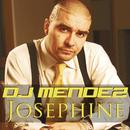 Josephine/DJ Mendez