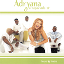 Love Lindo/Adryana e A Rapaziada